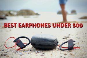 Best Earphones Under 500 1